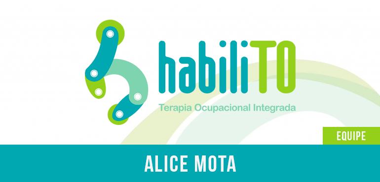 Alice Mota – Terapeuta Ocupacional