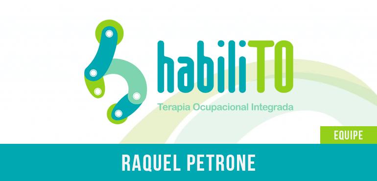 Raquel Petrone – Terapeuta Ocupacional