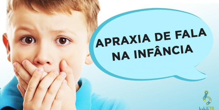 Apraxia de Fala na Infância